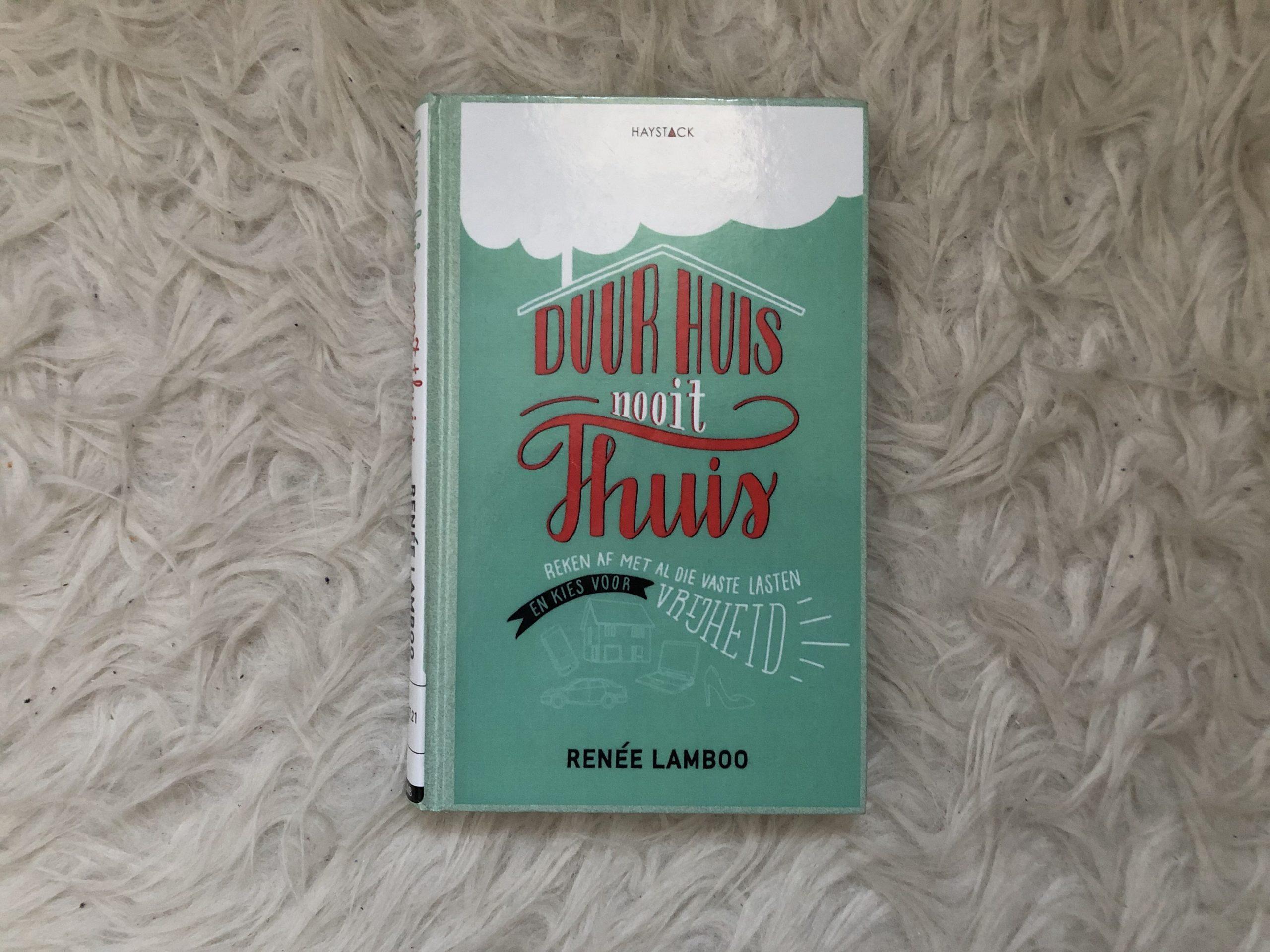 Het boek duur huis nooit thuis