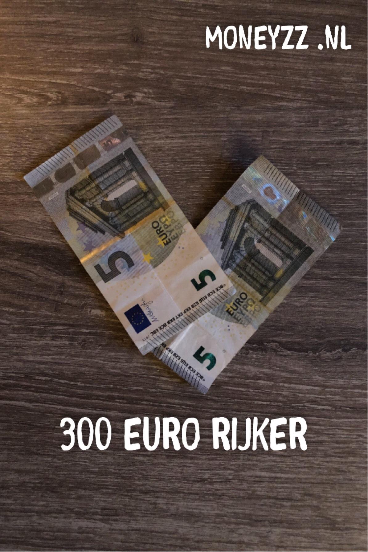 300 euro rijker