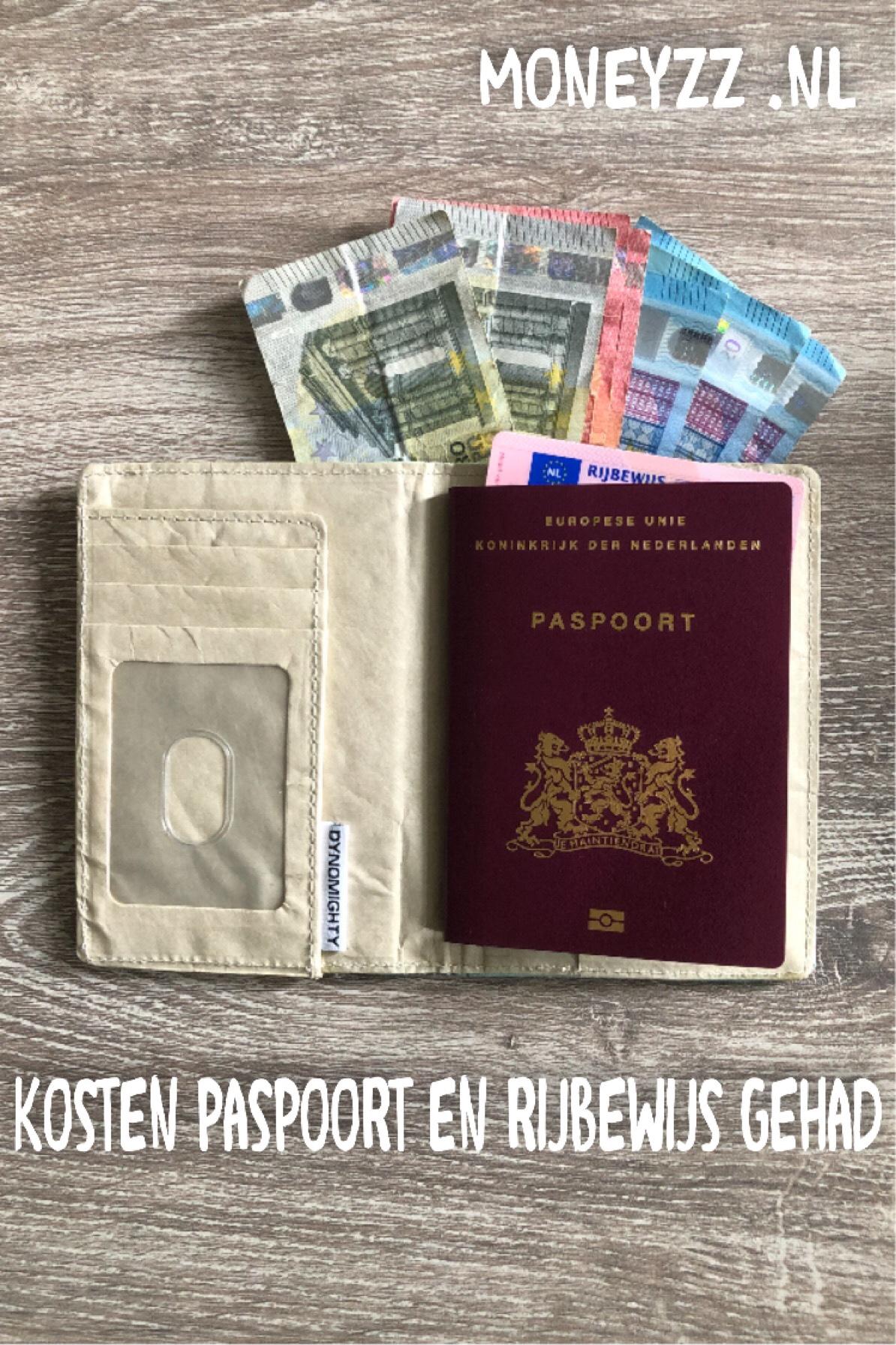 Kosten paspoort en rijbewijs gehad